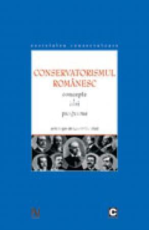 Conservatorismul romanesc. Concepte idei programe