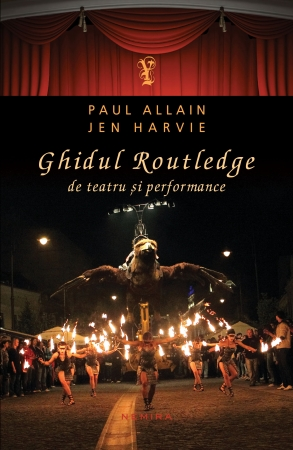 Ghidul Routledge De Teatru Si Performance