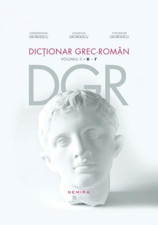 Dictionar grec-roman. Volumul II