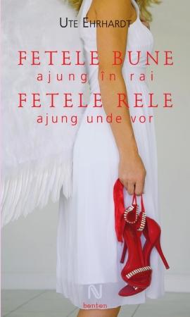 Fetele Bune Ajung In Rai Fetele Rele Ajung Unde Vor (paperback)