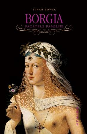 Borgia. Pacatele Familiei (paperback)