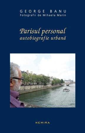 Parisul Personal - Autobiografie Urbana