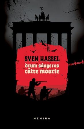 Drum sangeros catre moarte