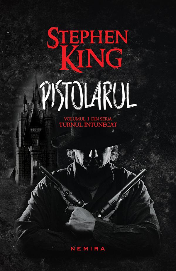 Pistolarul (Seria Turnul intunecat partea I paperback)