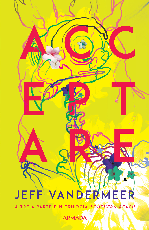 Acceptare (ebook Trilogia Southern Reach partea a III-a)
