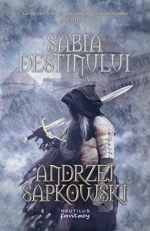Sabia destinului (Seria Witcher partea a II-a)