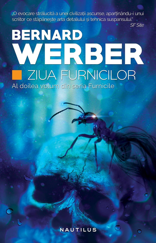 Ziua Furnicilor (trilogia Furnicile Partea A Ii-a Ebook)