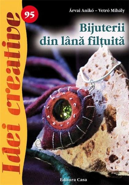 Bijuterii Din Lana Filtuita - Idei Creative 95