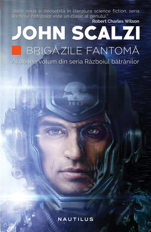 Brigazile Fantoma (ebook Seria Razboiul Batranilor Partea A Ii-a)