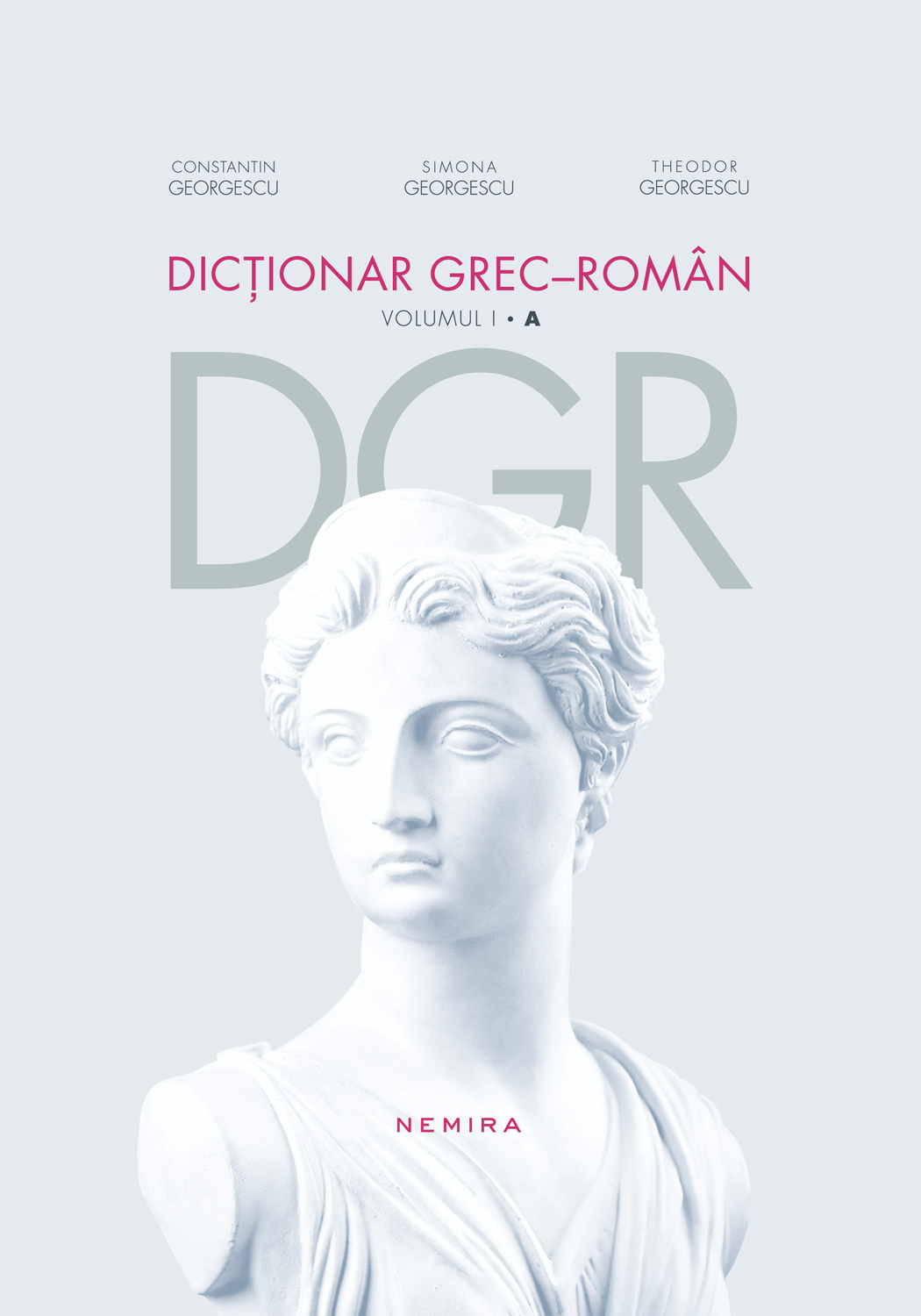 Dictionar Grec-roman. Volumul I A