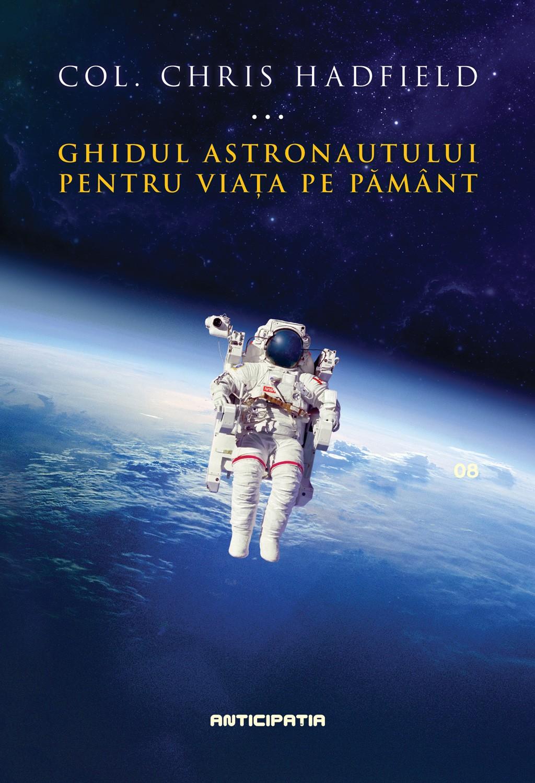 Ghidul astronautului pentru viata pe Pamant (ebook)