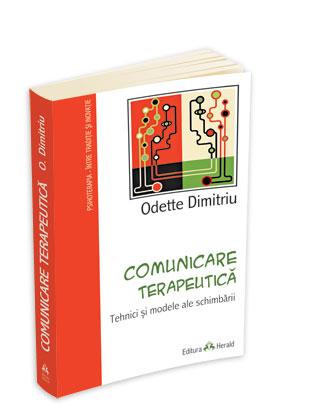 Comunicare Terapeutica: Tehnici Si Modele Ale Schimbarii