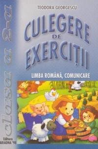 Culegere De Exercitii - Limba Romana Comunicare - Clasa A Ii-a