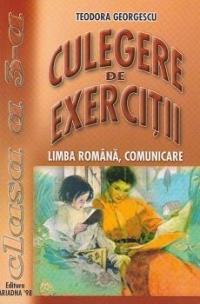Culegere De Exercitii - Limba Romana Comunicare - Clasa A Iii-a