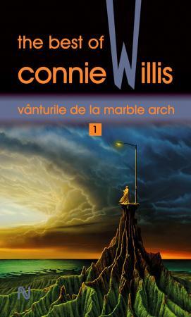 Vanturile de la Marble Arch. The best of Connie Willis