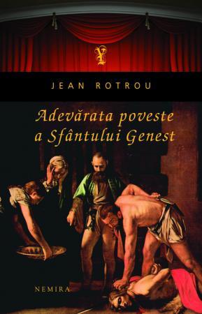 Adevarata poveste a Sfantului Genest