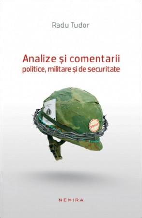 Analize si comentarii politice, militare si de securitate