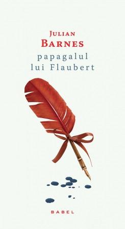 Papagalul lui Flaubert (paperback)