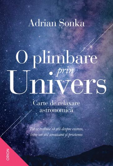 O plimbare prin Univers. Carte de relaxare astronomică