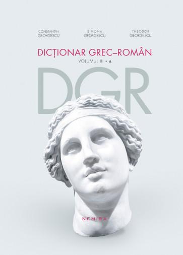 Dictionar grec-roman. Volumul III