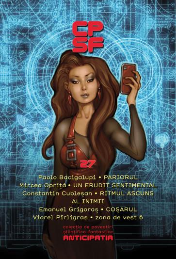 Colectia de Povestiri Stiintifico-Fantastice (CPSF) Anticipatia Nr.27