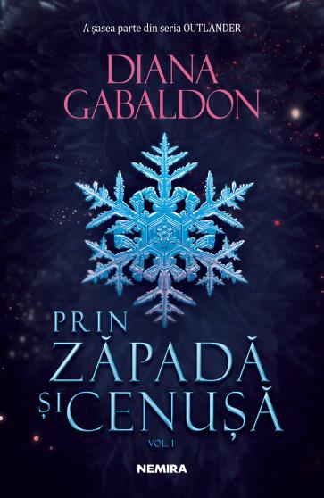 Prin zăpadă și cenușă vol 1 (Seria Outlander, partea a VI-a)