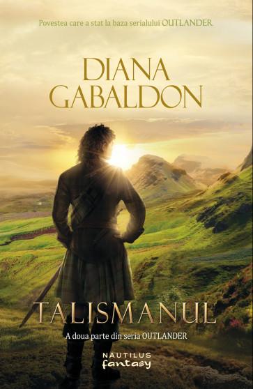 Talismanul (Seria Outlander, partea a II-a)