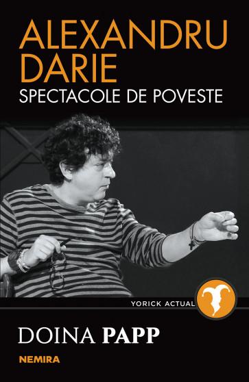 Alexandru Darie - Spectacole de poveste