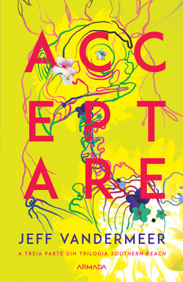 Acceptare (Trilogia Southern Reach, partea a III-a)