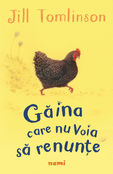 Gaina care nu voia sa renunte