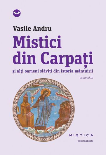 Mistici din Carpați (vol. III)
