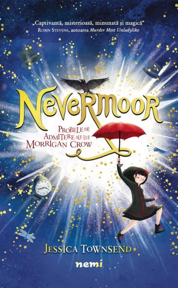 Nevermoor - Probele de admitere ale lui Morrigan Crow
