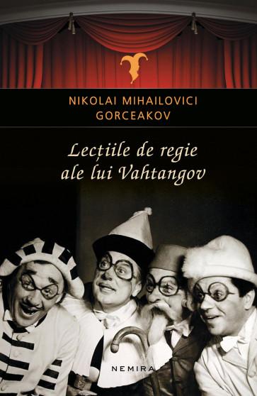 Lectiile de regie ale lui Vahtangov