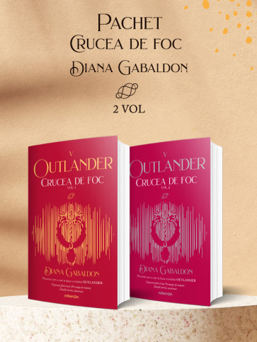 Pachet Crucea de foc 2 vol. (Seria Outlander, partea a V-a, ed. 2021)