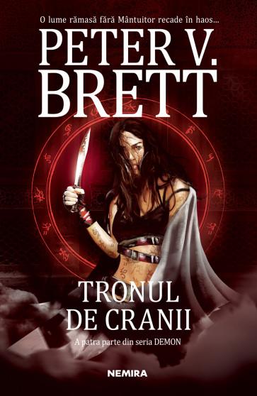 Tronul de cranii (Seria Demon, partea a IV-a, paperback)