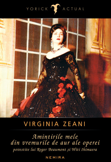 Virginia Zeani - Amintirile mele din epoca de aur ale operei