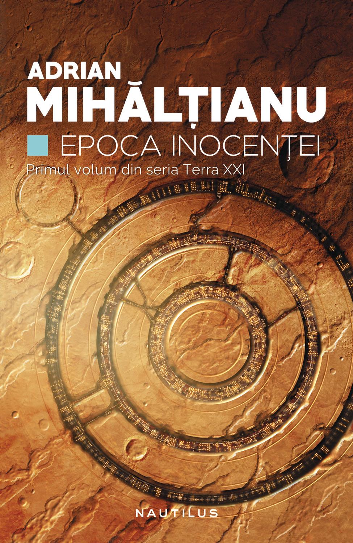 Epoca inocenței de Adrian Mihălțianu