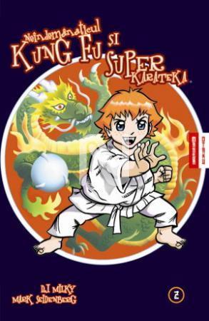 Neindemanaticul Kung Fu si Superkarateka - vol 2