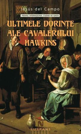 Ultimele dorinte ale cavalerului Hawkins