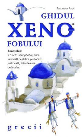 Ghidul xenofobului - grecii