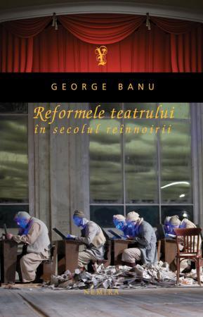 Reformele teatrului in secolul reinnoirii.