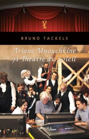 Ariane Mnouchkine si Theatre du Soleil