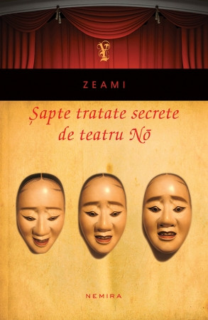 Sapte tratate secrete de teatru No (paperback)
