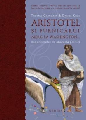 Aristotel si furnicarul merg la Washington (paperback)