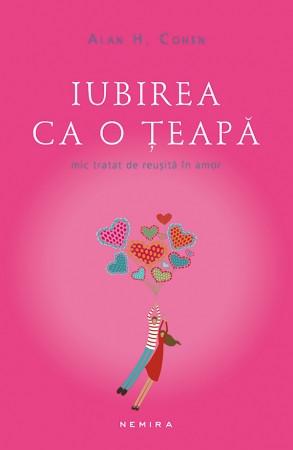 Iubirea ca o teapa (paperback)