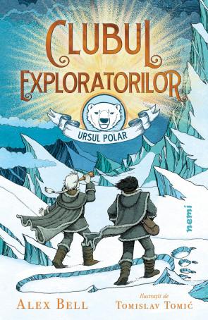 Clubul exploratorilor - Ursul Polar