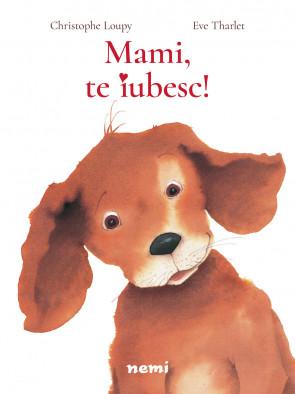 Mami, te iubesc!