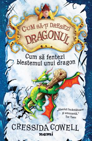 Cum sa fentezi blestemul unui dragon
