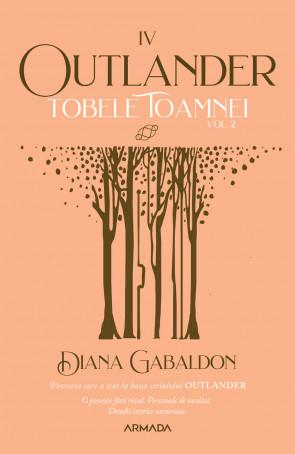 Tobele toamnei vol. 2 (Seria Outlander, partea a IV-a, ed. 2021)