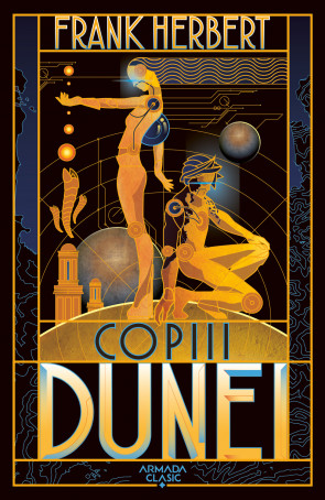 Copiii Dunei (Seria Dune, partea a III-a, ed. 2019)